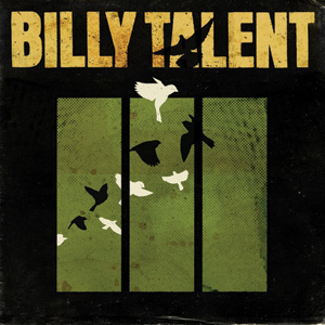 Billy Talent - 'Billy Talent III' Cover
