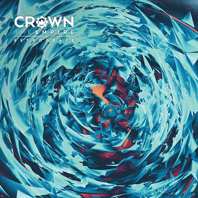 Crown The Empire – 'Retrograde' Cover
