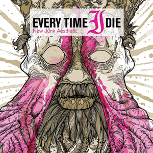 Every Time I Die - 'New Junk Aesthetic' Cover