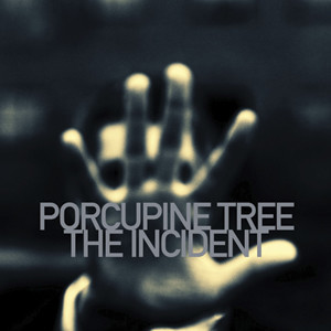 Porcupine Tree - 'The Incident' Cover