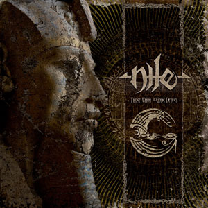 Nile - Those Who The God's Detest Cover