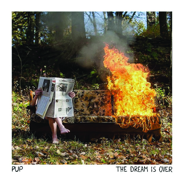 PUP – 'The Dream Is Over' Cover