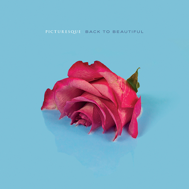 Picturesque - 'Back To Beautiful' Cover