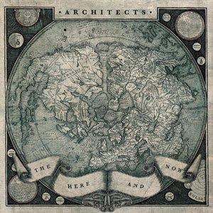 Architects - The Here And Now Cover