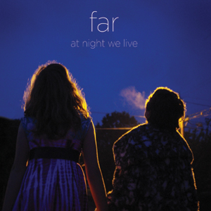 Far - At Night We Live Cover