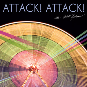 Attack! Attack! - The Latest Fashion Cover