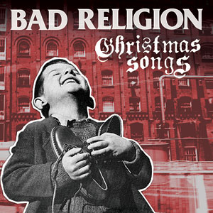 Bad Religion - Christmas Songs Cover