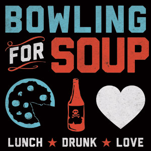 Bowling For Soup - Lunch. Drunk. Love Cover