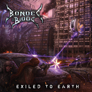 Bonded By Blood - Exiled To Earth Cover