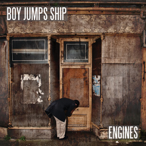 Boy Jumps Ship - Engines Cover