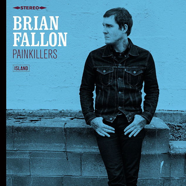 BRIAN FALLON - 'PAINKILLERS' Cover