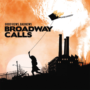 Broadway Calls - 'Good Views, Bad News' Cover