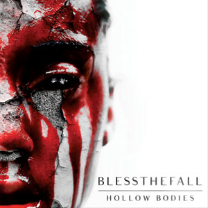 Blessthefall - Hollow Bodies Cover