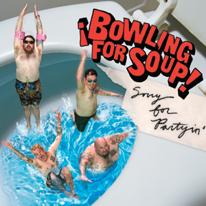 Bowling For Soup - Sorry For Partyin Cover