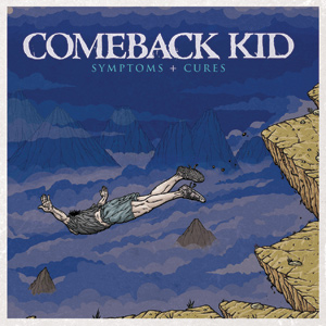 Comeback Kid - Symptoms + Cures Cover