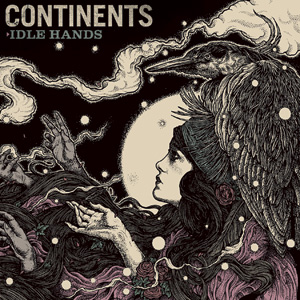 Continents - Idle Hands Cover