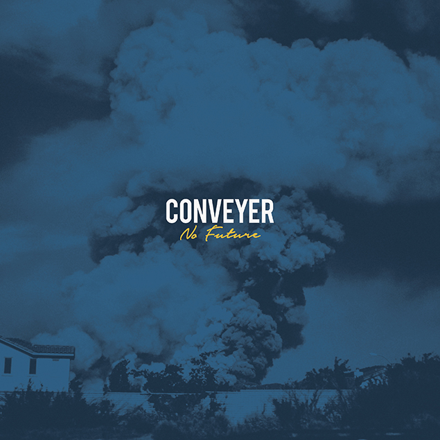 Conveyer - 'No Future' Cover