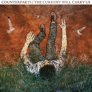 Counterparts - The Current Will Carry Us Cover