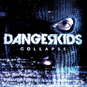 Dangerkids - Collapse Cover