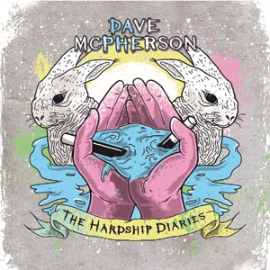 Dave McPherson - The Hardship Diaries Cover