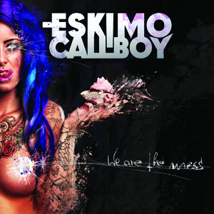 Eskimo Callboy - We Are The Mess Cover