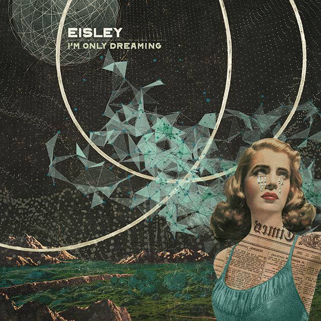 Eisley - 'I'm Only Dreaming' Cover