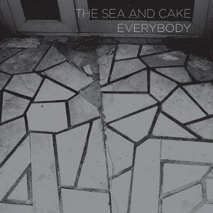 The Sea And Cake - Everybody Cover
