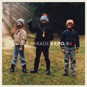 Wolf Parade - Expo 86 Cover