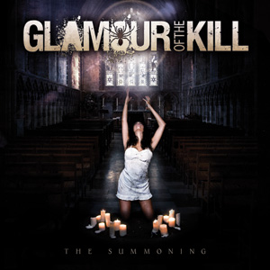 Glamour Of The Kill - The Summoning Cover