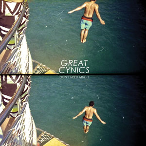 Great Cynics - Don't Need Much Cover