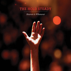 The Hold Steady - Heaven Is Whenever Cover