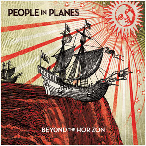 People In Planes - 'Beyond The Horizon' Cover