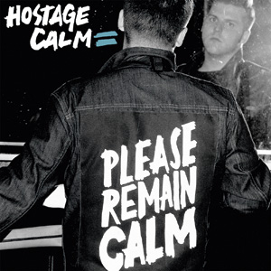 Hostage Calm - Please Remain Calm Cover