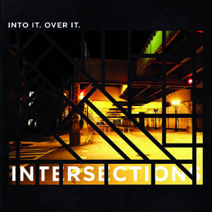 Into It. Over It. - Intersections Cover