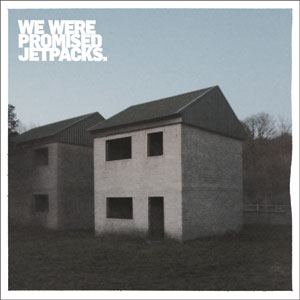 We Were Promised Jetpacks - 'These Four Walls' Cover