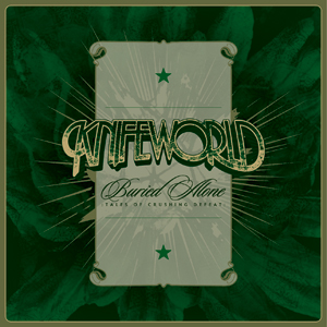 Knifeworld - 'Buried Alone: Tales Of Crushing Defeat' Cover