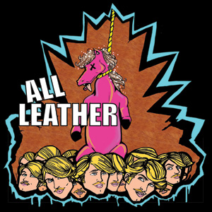 All Leather - 'Hung Like A Horse' Cover