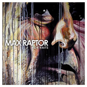 Max Raptor - Portraits Cover