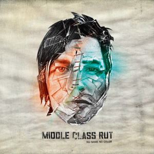 Middle Class Rut - No Name No Color Cover