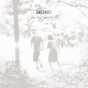 Mono - For My Parents Cover