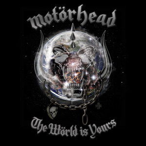 Motorhead - The World Is Yours Cover