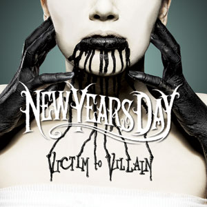 New Years Day - Victim To Villain Cover
