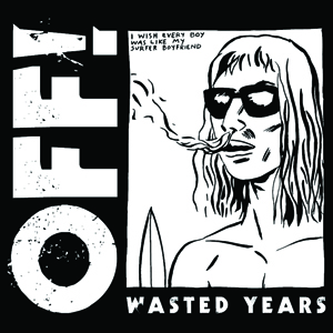 OFF! - Wasted Years Cover