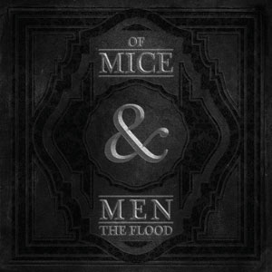 Of Mice & Men - The Flood Cover