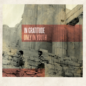 In Gratitude - Only In Youth Cover