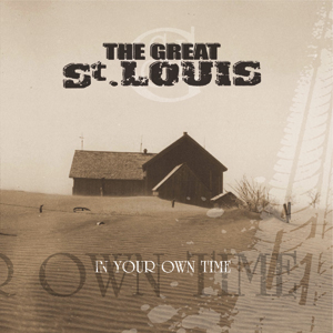 The Great St Louis - In Your Own Time Cover