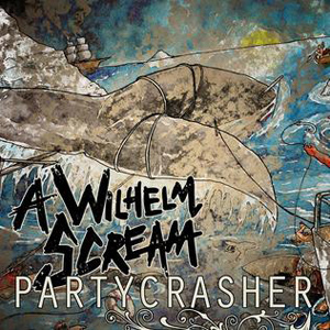 A Wilhelm Scream - Partycrasher Cover