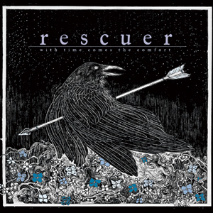 Rescuer - With Time Comes The Comfort Cover