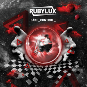 Rubylux - Fake Control Cover