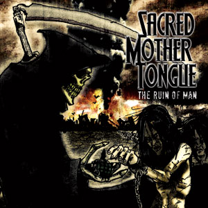 Sacred Mother Tongue - 'The Ruin Of Man' Cover
